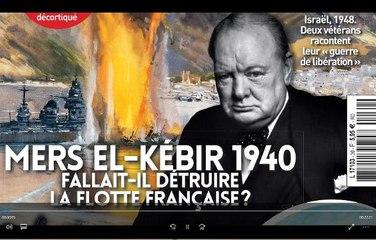 Guerres et histoire n°30. Mers el Kébir, fallait-il détruire la flotte française ?