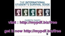 The International Student's Survival Guide How to Get the Most from Studying at a UK University (Sage Study Skills)