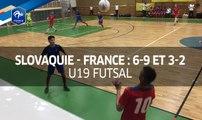 Futsal U19, Amicaux : Slovaquie - France (6-9 et 3-2), les buts I FFF