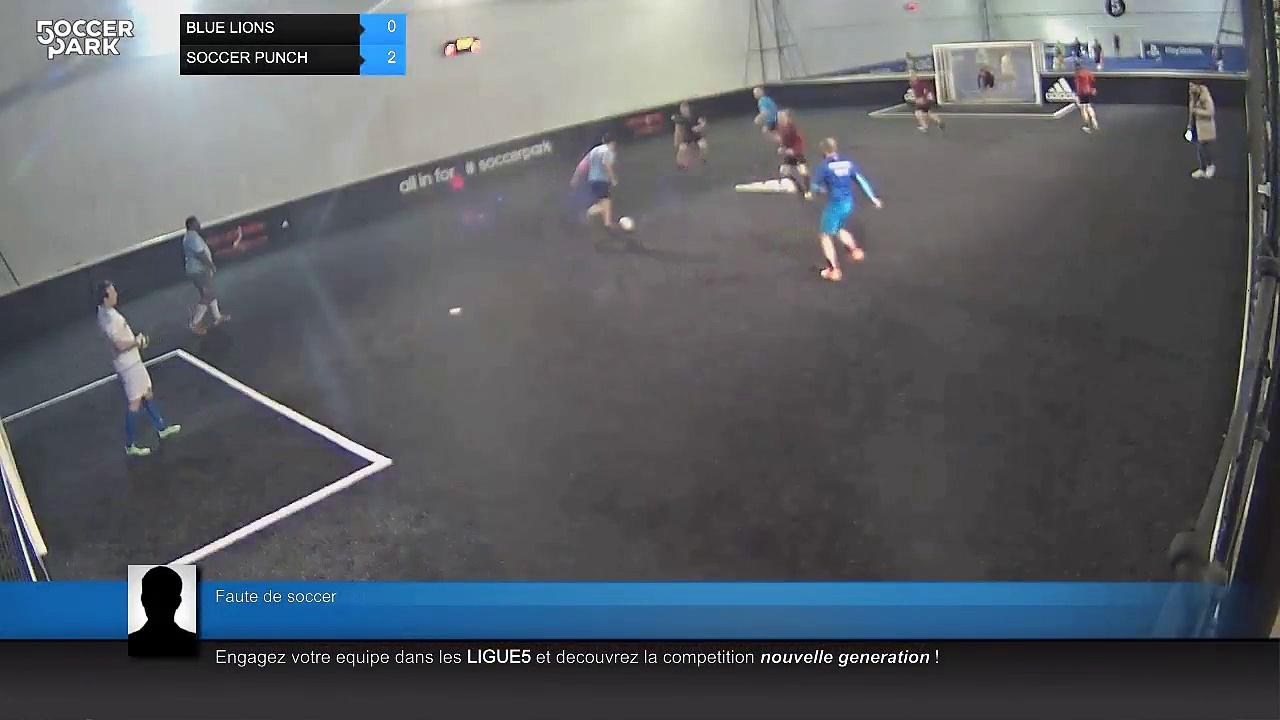 Faute de soccer – BLUE LIONS Vs SOCCER PUNCH – 29/11/17 20:00 – LIGUE 1 MERCREDI SOCCER PARK