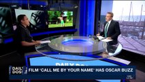 DAILY DOSE | Film 'Call me by your name' has Oscar Buzz | Thursday, November 30th 2017