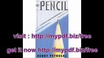 The Pencil A History of Design and Circumstance