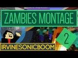 Minecraft - Zambies Montage 2