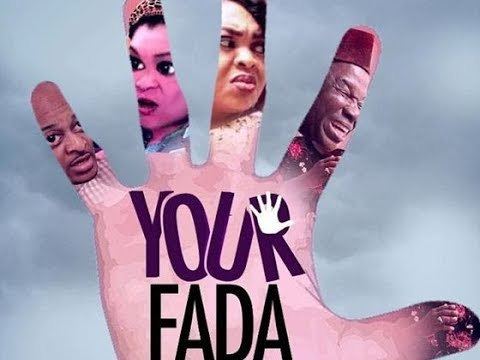 YOUR FADA- | Latest Nollywood Full Movie Drama 2017 | Ik ogbonna | Lisa Omorodion | Chinwetalu Agu