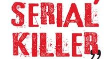 «Les tueurs en série sont beaucoup plus terrifiants dans la réalité»
