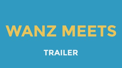 WANZ Meets | Art Web Series (Trailer)