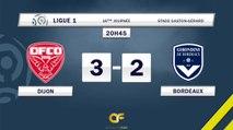 Résumé Dijon 3-2 Girondins Bordeaux buts DFCO - Bordeaux