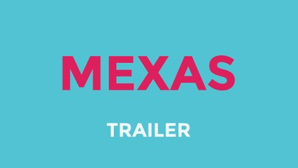 Mexas | Life Web Series (Trailer)