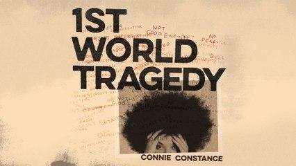 Connie Constance - 1st World Tragedy