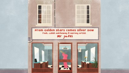 Mr Jukes - From Golden Stars Comes Silver Dew