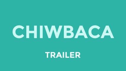 Chiwbaca   Flix Web Series (Trailer)