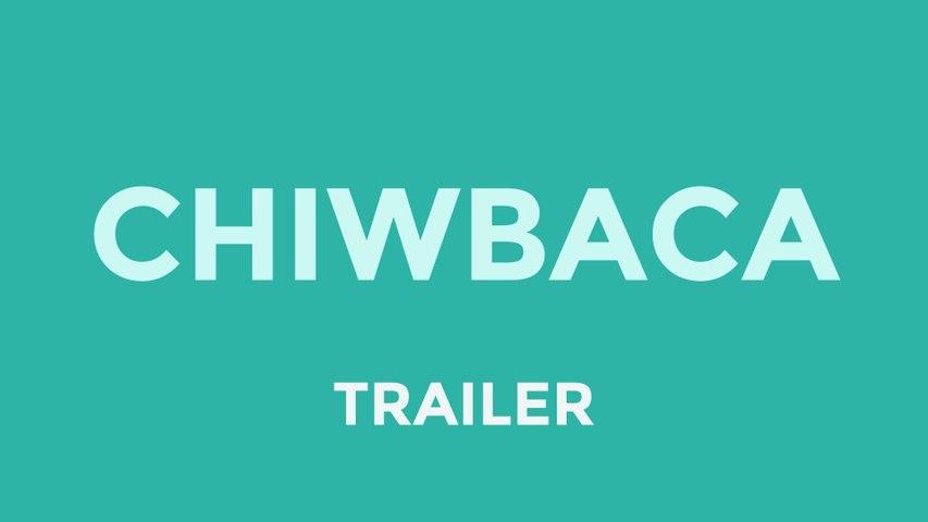 Chiwbaca | Flix Web Series (Trailer)