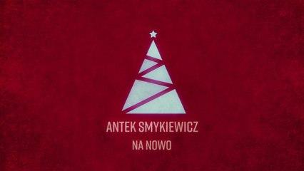 Antek Smykiewicz - Na Nowo