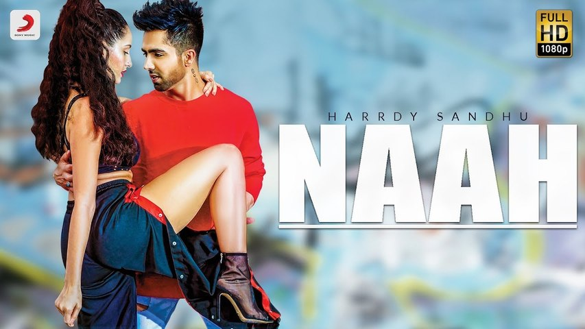 Naah - Harrdy Sandhu Feat. Nora Fatehi   Jaani   B Praak   Official Music Video