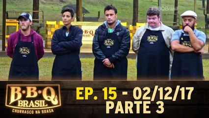 Ep. 16 - BBQ Brasil - Parte 3 - 02.12.17