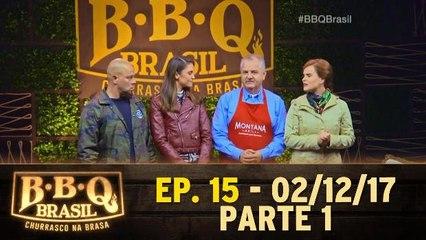 Ep. 16 - BBQ Brasil - Parte 1 - 02.12.17