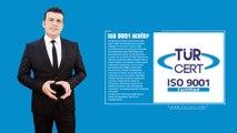 ISO 9001 Nedir - TÜRCERT