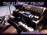 """Ambient Guitar 9 (from the album """"Ambient Guitar"""") by The Electric Trunk"""