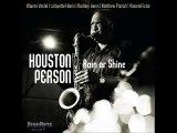 A FLG Maurepas upload - Houston Person - 132nd And Madison - Soul Jazz