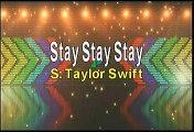 Taylor Siwft Stay Stay Stay Karaoke Version