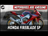 Honda Fireblade SP | Motorbikes Are Awesome