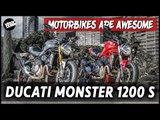 Ducati Monster 1200 S   Motorbikes Are Awesome