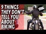 9 things they don't tell you about biking | Biker Life | Funny Motorbike Videos