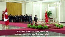 China and Canada sign trade agreements during Trudeau visit