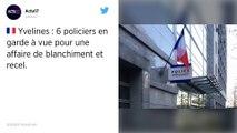 Yvelines : 6 policiers en garde à vue dans une affaire d'escroquerie à la taxe fiscale