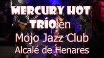 Americano Mercury Hot Trío Americano en Mojo Jazz Club Alcalá de Henares Live Rock 50s y 60s