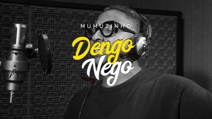 Mumuzinho - Dengo Nego