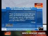 DIALOG completes Phase 1-A of Pengerang Terminal
