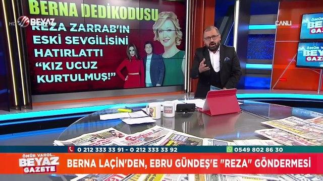 Berna Laçin, Reza Zarrab'ın eski sevgilisini hatırlattı