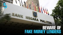 EVENING 5: BNM warns against fake money lenders