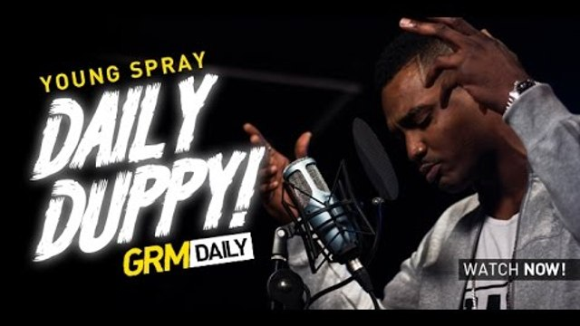 Young Spray - Daily Duppy S:04 EP:09 [GRM Daily]