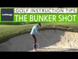 Golf Instruction Tips #5: How to get out of the bunker
