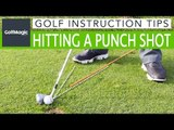How to hit a punch shot and take the spin off | Simple Golf Lesson | Golf Tips | GolfMagic