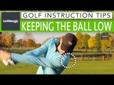 Golf Instruction Tips #9: How to keep the ball low