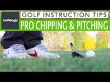 Golf Chipping and Pitching Tips : How to improve your technique and short game
