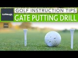 Easy Golf Putting Tips And Drills | Gate putting drill | GolfMagic