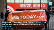 'Today' Show Ratings Rose After Matt Lauer's Departure