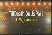White Lion Till Death Do Us Part Karaoke Version