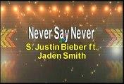 Justin Bieber ft Jaden Smith Never Say Never Karaoke Version