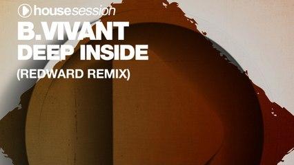 B.Vivant - Deep Inside (Redward Remix)