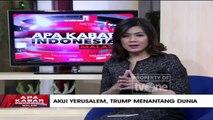"""Akui Yerusalem, Trump Menantang Dunia"" [Part 4] - Apa Kabar Indonesia Malam"
