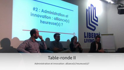 #EIG Table ronde 2 - Administrations et innovations : alliances heureuses?