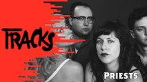 Priests - Tracks ARTE