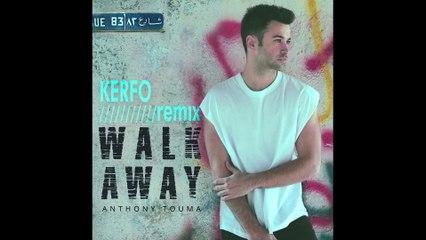 Anthony Touma - Walk Away