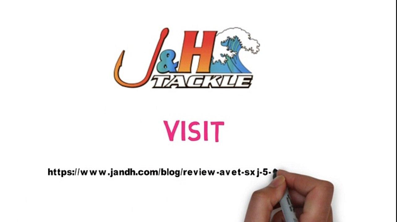 Avet SXJ 5 3 review