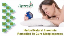 Herbal Natural Insomnia Remedies to Cure Sleeplessness